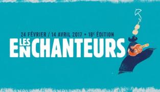 2017enchanteurs01-1920x1080